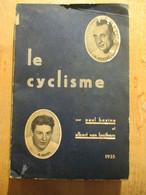 Le Cyclisme 1935 Tour De France Records Six Jours 342 Blz Bonne état - 1901-1940