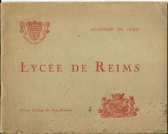 - 51 - REIMS - Livret Sur Le Lycée De REIMS De 1926 Avec Photos Extérieures Et Intérieurs, Papier Glacé -  3 Scans - Reims