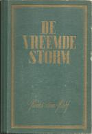 DE VREEMDE STORM - DE EXODUS VAN IJMUIDEN Henri VAN HOOF - 1941 (uitgeverij N.E.N.A.S.U.) - Guerre 1939-45