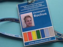 MERCEDES CUP 2006 : CHRISTOPHE ROCHUS Belgium / Accreditation CARD / With ORIGINAL Lanyard / Cordon ! - Altri