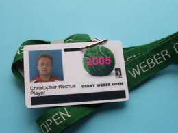 GERRY WEBER OPEN 2005 : CHRISTOPHER ROCHUS Belgium / Accreditation CARD / With ORIGINAL Lanyard / Cordon ! - Altri