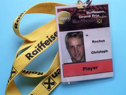 RAIFFEISEN GRAND PRIX 2001 : CHRISTOPHE ROCHUS Belgium / Accreditation CARD / With ORIGINAL Lanyard / Cordon ! - Altri