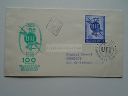 AD033.22  Hungary  FDC  UIT  Telecommunication -     1965 - FDC
