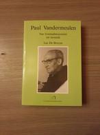 1914-1918 IJZERFRONT VLAAMSE BEWEGING BREE ACHEL Paul Vandermeulen. Van Frontaalmoezenier Tot Monnik. - Guerre 1914-18