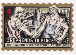 TIMBRE VIGNETTE GEANT Reprends Ta Place 1000 F  Comité De Défense Contre Le Tuberculose - Erinnophilie