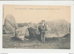 56 CARNAC LES ALIGNEMENTS DU MENEC LA PIERRE QUI SONNE CPA BON ETAT - Dolmen & Menhirs