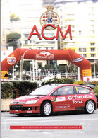 REVUE AUTOMOBILE CLUB DE MONACO .RALLYE MONTE CARLO  SEBASTIEN LOEB , 111 PAGES Sommaire (scans) - Auto/Moto