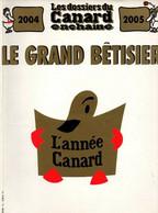 Les Dossiers Du Canard Enchaîné 2004-2005 Le Grand Bêtisier L'année Canard 2004 - 1950 - Nu