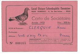 DENAIN  PIGEON MAISON COLOMBAPHILE CARTE DE SOCIETAIRE 1952 DOS PUB RAVEZ RENAULT - Denain