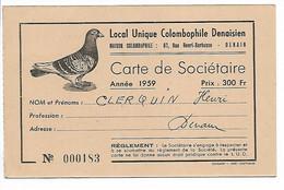 DENAIN  PIGEON MAISON COLOMBAPHILE CARTE DE SOCIETAIRE 1959 DOS PUB LES BIERES DUBOIS VAAST - Denain