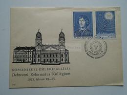AD033.49  Hungary -  FDC  Kopernikusz - Copernicus 500  Birth Anniv.  Debrecen 1973 - FDC