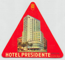 "09318 ""HOTEL PRESIDENTE - BARCELONA - ESPAÑA"" ETICH. ORIG. PUBBL. HOTEL - Hotel Labels"