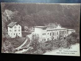 1028. FRONTIERES FRANCO SUISSES - Usine électrique De LA GOULE - Andere