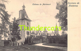 CPA LES ENVIRONS DE FLORENNES CHATEAU DE MERLEMONT - Florennes