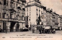 TI - 83 - TOULON - L'hotel De Ville Et Le Carré Du Port - Cachet Du 4ème Coloniale - Toulon