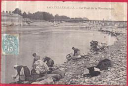 Dépt 86 - CHÂTELLERAULT - Le Pont De La Manufacture - (laveuses, Lavandières) - Chatellerault