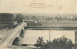31)   MIRAMONT  - Le Pont Sur La Garonne  -  Saint  Gaudens  Dans Le Fond - Zonder Classificatie