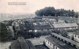 Bruxelles - Ixelles -  Hôpital Militaire De Bruxelles - Vue Panoramique Anglo-Belge - Ixelles - Elsene