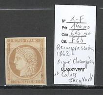 France - Ceres 10 Centimes - REIMPRESSION DE 1862 - Yvert 1F* - SIGNE CHAMPION ET CALVES JACQUART - 1849-1850 Ceres