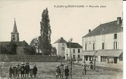 FLEURY LA MONTAGNE NOUVELLE PLACE TRES ANIMEE - Sonstige Gemeinden