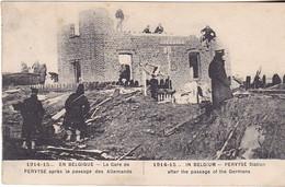 VIL- GUERRE DE 1914 1915 DIKSMUIDE LA GARE DE PERVYSE APRES LE PASSAGE DES ALLEMANDS (       CPA  CIRCULEE - Diksmuide