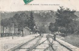 25 // PONT DE ROIDE    La Gare Et Les Roches - Other Municipalities