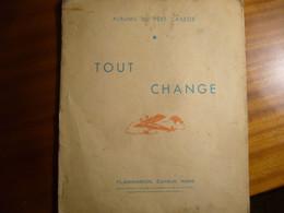 """""""TOUT CHANGE""""     Albums Du Père Castor   éd. Flammarion    (copyright 1924)  Il Manque Les Lunettes Spéciales! - Other"""