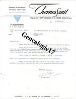 59 1337 LILLE NORD 1961 Appareils De Chauffage THERMASANIT 130 Bd De La Liberte  - Signe J. DANCHIN - Et  7 à 35 R - 1950 - ...