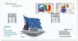 ROUMANIE - Enveloppe FDC - Adhésion à L'Union Européenne - 1/1/2007 - FDC