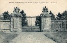 Le NEUBOURG -  Château Du Champ De Bataille - Grille Du Boulingrin - Le Neubourg