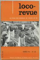 Loco Revue N°138 Mars 1955 Suite Du N°137  Tramways De L'Ain 01 Bellegarde Chezery Villefranche Sur Saône - Trenes
