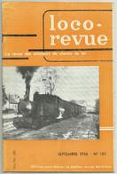 Loco Revue N°155 Sept 1956 Chemins De Fer De Montereau à Chateau Landon Egreville à Sens Souppes Sucrerie 77 (5 Pages) - Trenes