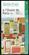 Métro Paris - A L'OUEST De PARIS N° 5 - Complet - Octobre 2002 - Europe