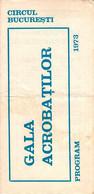 "Romania, 1973, Bucharest - National Circus Event Programme / Flyer - ""Acrobats Gala"" - Programas"