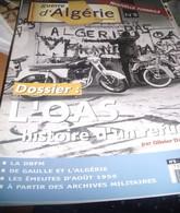 Guerre D' Algérie Magazine N°8 , L'OAS - Storia