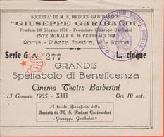 Società Di M. S. Reduci Garibaldini - 1935 - Grande Spettacolo Di Beneficienza - Biglietto Di Ingresso L. 5 - Biglietti D'ingresso