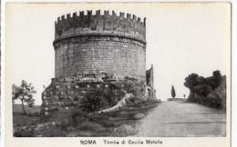 ROMA Tomba Di Cecilia Metella - Pantheon