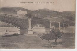 CPA Lavoulte-sur-Rhône (La Voulte) - Viaduc Du Chemin De Fer P. L. M. (avec Train) - La Voulte-sur-Rhône