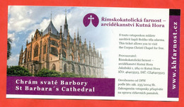 Czechia 2018 St. Barbara's Cathedral. City Kutna Hora. - Biglietti D'ingresso