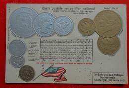 CPA Gaufrée / Drapeau Et Monnaie / Etats-Unis - Munten (afbeeldingen)