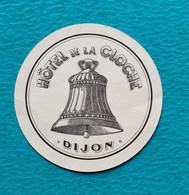 Etiquette D'hôtel - Hotel De La Cloche - Dijon - Années 1940 - 50 - Hotel Labels