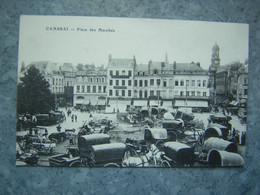 CAMBRAI - PLACE DES MARCHES - Cambrai