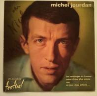 PHOTOGRAPHIE DEDICACEE Par MICHEL JOURDAN CHANTEUR Autographe - Autografi
