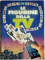 Le Figurine Della TV, Completo 100%, TV Sorrisi E Canzoni - Zonder Classificatie