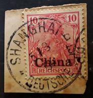 CHINA CHINE 1900 Bureaux Allemands,  Yvert No 11, 10 Pf Rose Obl SHANGHAI Sur Fragment TB - Ufficio: Cina
