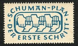 """Deutschland Saar Luxemburg 1950 """" Schuman-Plan Europa Der Erste Schritt """" Vignette Cinderella Reklamemarke Werbemarke - Erinnophilie"""
