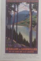 DH-8-CHEMIN DE FER DE L  ALSACE ET DE LORRAINE LE BALLON DE GUEBWILLER ET LE LAC DE LA LAUCH - Alsace
