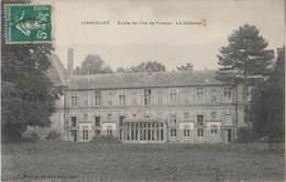L'Ecole De L'Ile De France-Le Chateau-1912 - Liancourt