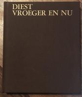 DIEST VROEGER EN NU - N° 161 / 250 Ex - 1980 - DEURNE, KAGGEVINNE, MOLENSTEDE, SCHAFFEN, WEBBEKOM - Diest