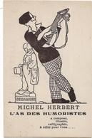 Michel HERBERT --L'as Des Humoristes De Montmartre - Carte Publicitaire Pour La Parution De Son Livre Illustré - Kabarett